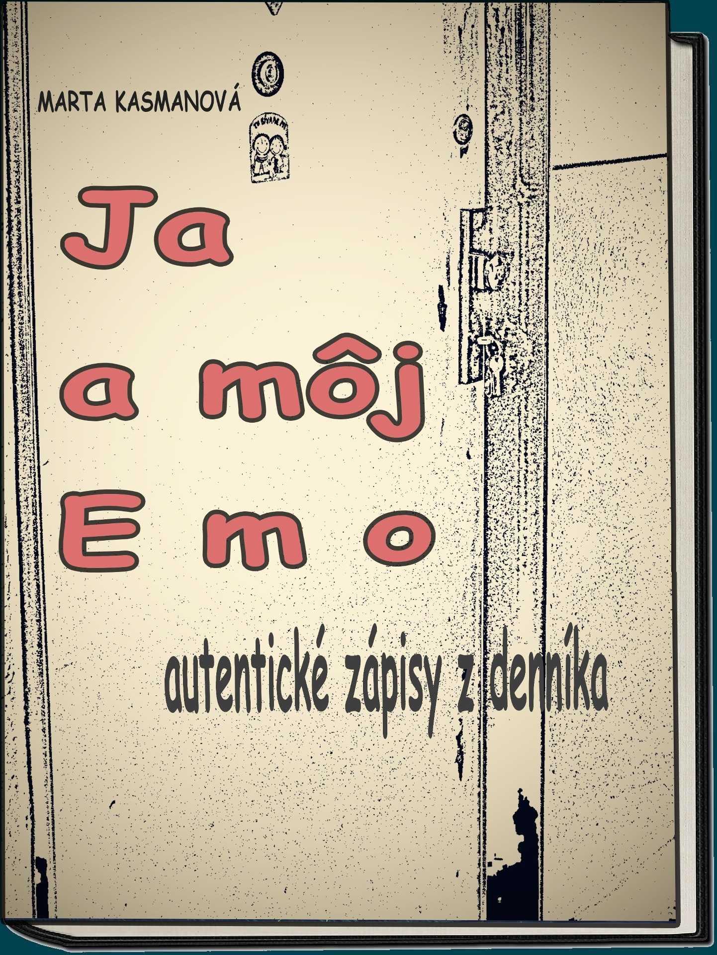 Kniha Ja a môj Emo od Marty Kasmanovej.