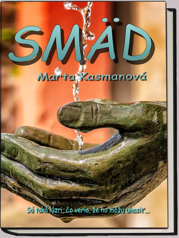 Kniha Smäd od Marta Kasmanovej.