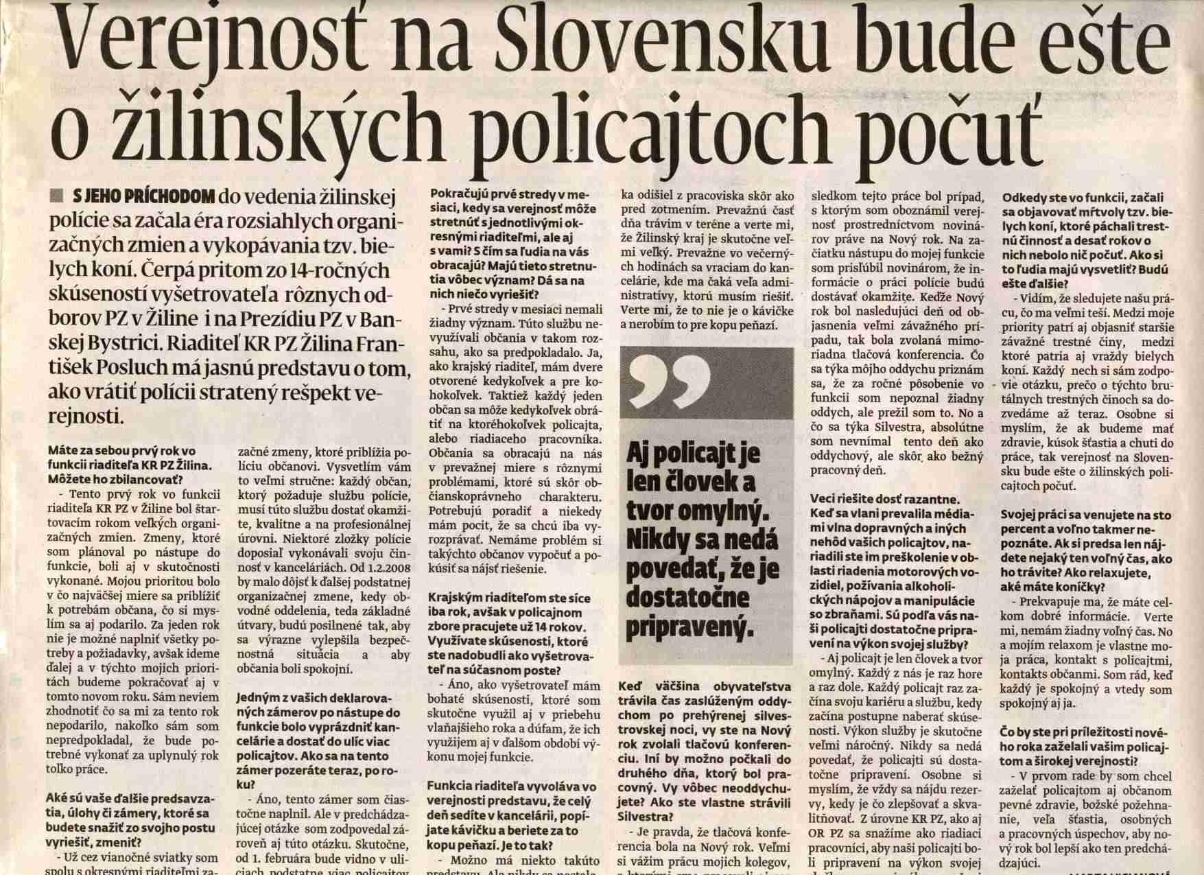 Verejnosť o žilinskych policajtoch